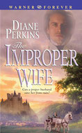 The Improper Wife by Diane Gaston writing as Diane Perkins