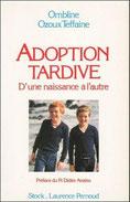 Couverture - Adoption tardive, d'une naissance à l'autre