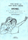 Petra Mettke, Karin Mettke-Schröder/Gigabuch Michael 5/ ISBN 3-923915-94-2/1996