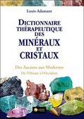 Dictionnaire thérapeutique des minéraux et cristaux, Pierres de Lumière, tarots, lithothérpie, bien-être, ésotérisme