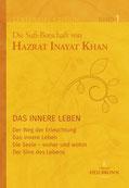 Centennial Edition Buch 1 von Hazrat Inayat Khan und Samuel L. Lewis - Verlag Heilbronn, der Sufiverlag