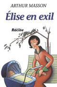 """Elise en exil"" A.Masson (éd.Racine)"