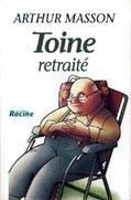 """""""Toine retraité"""" A.Masson (éd.Racine)"""