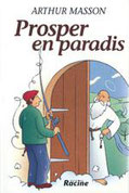 """Prosper en paradis"" A.Masson (éd.Racine)"