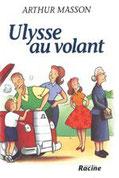 """Ulysse au volant"" A.Masson (éd.Racine)"