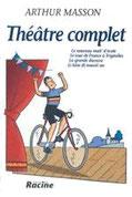 """""""Théâtre complet"""" A.Masson (éd.Racine)"""