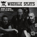 WIGSVILLE SPLIFFS - Born to ride