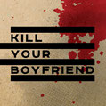 KILL YOUR BOYFRIEND - Ulrich 7""