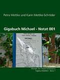 Petra Mettke und Karin Mettke-Schröder/Notatedition/ ™Gigabuch Michael/Notat 001