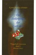 Karin Mettke-Schröder/Gigabuch Universum 3/Der Seelenpoker der CaD'iten/Romanentwurf von 2013