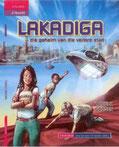 'Lakadiga, die geheim van die verlore stad' is maar een van Skryfgeheime-student, Troula Goosen, se gepubliseerde novelles.