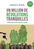 """Couverture du livre """"Un million de révolutions tranquilles"""