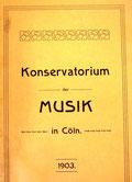 Jahresbericht des Kölner Konservatoriums 1903 (Musikwissenchaftliches Institut der Universität Köln)