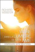Vivre dans la lumière de votre âme,  Pierres de Lumière, tarots, lithothérpie, bien-être, ésotérisme