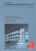 """Deutscher Beton- und Bautechnikverein (DBV) Merkblatt """"Parkhäuser und Tiefgaragen"""""""