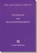 Reihe Goldene Mitte Heft 14 - Toleranz und Religionsfreiheit Buchcover