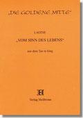 Reihe Goldene Mitte Heft 27 - Laotse - Vom Sinn des Lebens - aus dem Tao te king - Buchcover