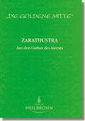 Reihe Goldene Mitte Heft 13 - Zarathustra: Aus den Gathas des Awesta Buchcover