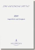 Reihe Goldene Mitte Heft 33 - Zeit - Augenblick und Ewigkeit - Buchcover