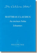 Reihe Goldene Mitte Heft 5 - Claudius An meinen Sohn Johannes Buchcover