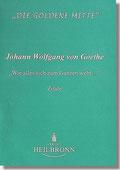 Reihe Goldene Mitte Heft 16 - Goethe: Wie sich alles zum Ganzen webt ... Buchcover