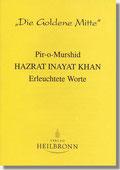 Reihe Goldene Mitte Heft 10 - Hazrat Inayat Khan: Erleuchtete Worte Buchcover