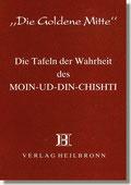 Reihe Goldene Mitte Heft 4 - Die Tafeln des Moin-ud-Din-Chishti Buchcover