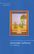 Universaler Sufismus von Hendrikus Witteveen - Verlag Heilbronn, der Sufiverlag