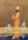 Sufimeditation von Hazrat Inayat Khan - Verlag Heilbronn, der Sufiverlag
