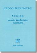 Reihe Goldene Mitte Heft 20 - Schalom Aus der Weisheit des Judentums Buchcover