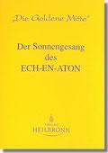 Reihe Goldene Mitte Heft 2- Der Sonnengesang des Ech-en-aton Buchcover