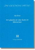 Reihe Goldene Mitte Heft 31 - Ida Ehre - Ich glaube an das Gute im Menschen - Buchcover