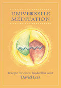 Universelle Meditation von Shahabuddin David Less - Verlag Heilbronn, der Sufiverlag