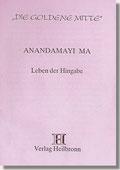 Reihe Goldene Mitte Heft 15 - Anandamayi Ma: Leben der Hingabe Buchcover