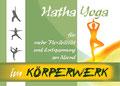 Hatha Yoga im Körperwerk, Gerhard Vollmer