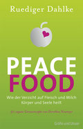 Peace Food - Ruediger Dahkle