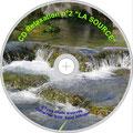 Cliquez pour voir l'étiquette du CD Relaxation N° 2 La Source