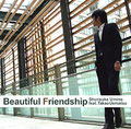 「Beautiful Friendship」海野俊輔