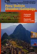 Peru, Bolivie, Ekvádor, Galapágy., Prag