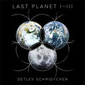 DETLEV SCHMIDTCHEN | The Last Planet 1-3 Fan-Edition