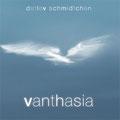 DETLEV SCHMIDTCHEN | Vanthasia