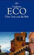 Eco: Über Gott und die Welt