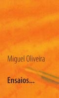 Ensaios de Miguel Oliveira