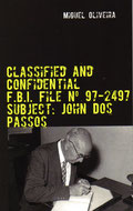 Classified and Confidential, FBI File Subject John Dos Passos