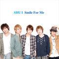 フジノタカフミ作詞/SHU-I 「Smile For Me」