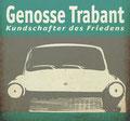Trabant Z1: Einsatz auf vier Rädern  Folge 25: Nach dem Sturm