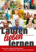 Laufbuch für Anfänger: Laufen lieben lernen