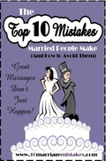 Top 10 Mistakes Married People Make