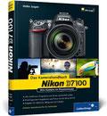 Nikon D7100. Das Kamerahandbuch