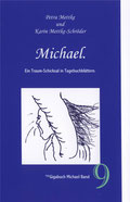 Petra Mettke, Karin Mettke-Schröder/™Gigabuch Michael 09/2009/ISBN 978-3-932289-13-2